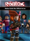 Roblox Guide Non Officiel du Jeu - eBook