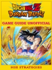 Dragon Ball Z Dokan Battle Game Guide Unofficial - eBook