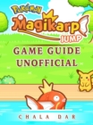 Pokemon Magikarp Jump Game Guide Unofficial - eBook