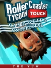 Roller Coaster Tycoon Touch Game Guide Unofficial - eBook