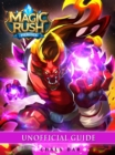Magic Rush Heroes Game Guide Unofficial - eBook