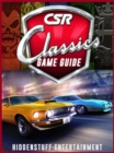 CSR Classics Game Guide Unofficial - eBook