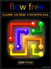 Flow Free Game Guide Unofficial - eBook