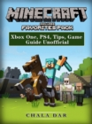Minecraft Favorites Pack : Xbox One, PS4, Tips, Game Guide Unofficial - eBook