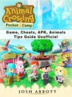 Animal Crossing Pocket Camp Game, Cheats, APK, Animals, Tips Guide Unofficial - eBook