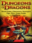 Dungeons and Dragons Board Game, Characters, Strategies, Tips, Dice, Game Guide Unofficial - eBook