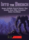Into The Breach Game, Switch, Secret Squad, Tips, Reddit, Mac, Wiki, Download, Guide Unofficial - eBook
