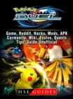 Pokemon Duel, Game, Reddit, Hacks, Mods, APK, Carmonite, Wiki, Evolve, Quests, Tips, Guide Unofficial - eBook