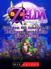 The Legend of Zelda Majoras Mask 3D, Game, Rom, N64, Gamecube, 3D, Walkthrough, Amiibo, Online Guide Unofficial - eBook