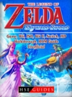 The Legend of Zelda Skyward Sword Game, Wii, ISO, Wii U, Switch, HD, Walkthrough, ROM, Guide Unofficial - eBook