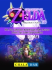Legend of Zelda Majoras Mask, N64, 3DS, Gamecube, Walkthrough, ROM, Emulator, Cheats, Tips, Game Guide Unofficial - eBook