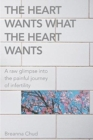 The Heart Wants What the Heart Wants - Book