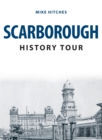 Scarborough History Tour - Book