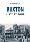 Buxton History Tour - Book