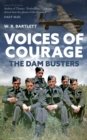 Voices of Courage : The Dam Busters - Book