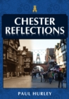 Chester Reflections - Book
