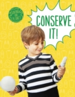 Conserve It! - Book