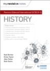 My Revision Notes: Pearson Edexcel International GCSE (9-1) History - Book