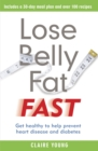 Lose Belly Fat Fast : Get healthy to help prevent heart disease and diabetes