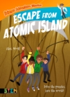 Science Adventure Stories: Escape from Atomic Island : Solve the Puzzles, Save the World! - eBook