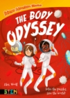 Science Adventure Stories: The Body Odyssey : Solve the Puzzles, Save the World! - eBook