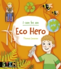 I Can Be an Eco Hero - eBook