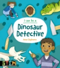 I Can Be a Dinosaur Detective - eBook
