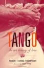 Tango : The Art History of Love - Book