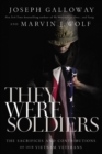 They Were Soldiers : The Sacrifices and Contributions of Our Vietnam Veterans - Book