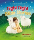 Night Night Bible Stories : 30 Stories for Bedtime - Book