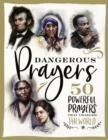 Dangerous Prayers : 50 Powerful Prayers That Changed the World - eBook