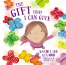 The Gift That I Can Give - Book