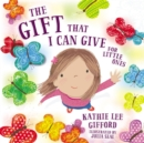 The Gift That I Can Give for Little Ones - Book