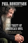 The Theft of America's Soul : Blowing the Lid Off the Lies That Are Destroying Our Country - eBook