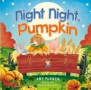Night Night, Pumpkin - Book