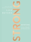 Strong : Devotions to Live a Powerful and Passionate Life - Book