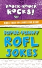 Super-Funny ROFL Jokes : More Than 444 Jokes for Kids - Book
