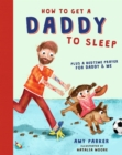 How to Get a Daddy to Sleep - Book