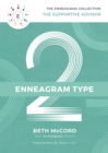 The Enneagram Type 2 : The Supportive Advisor - Book