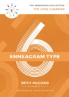 The Enneagram Type 6 : The Loyal Guardian - Book