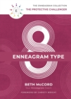 The Enneagram Type 8 : The Protective Challenger - Book