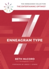 The Enneagram Type 7 : The Entertaining Optimist - Book