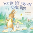 You're My Dream Come True - Book