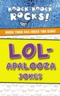 LOL-apalooza Jokes : More Than 444 Jokes for Kids - eBook