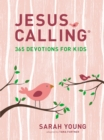 Jesus Calling: 365 Devotions for Kids (Girls Edition) - Book