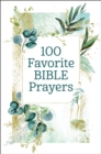 100 Favorite Bible Prayers - eBook