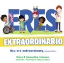 Eres extraordinario - Bilingue - eBook