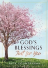 God's Blessings Just for You : 100 Devotions - eBook