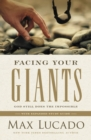 Facing Your Giants : God Still Does the Impossible - eBook