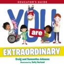 You Are Extraordinary Educator's Guide - eBook